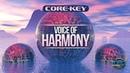 Core Key Voice Of Harmony