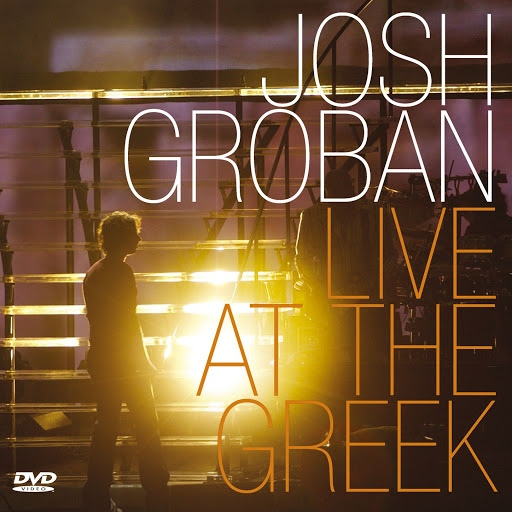 Josh Groban альбом Live At The Greek (Revised)