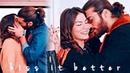 (Erkenci Kuş) can sanem kiss it better