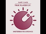 Gary Caos - Street Player (Original Mix)