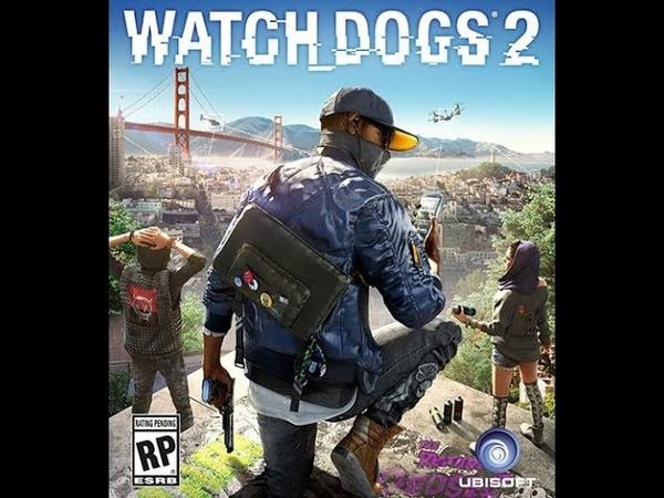 Watch Dogs 2 (Джонатан Морин, Патрик Плаурд, Дэнни Беланжер) [2016, Игрофильм, WEBRip 1080p] Dub