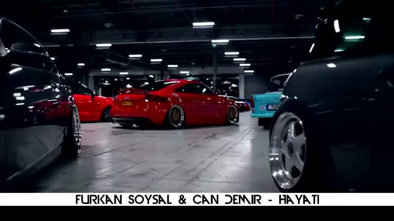 Furkan Soysal Can Demir - Hayati_HIGH.mp4
