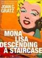 Мона Лиза, спускающаяся по лестнице (Mona Lisa Descending a Staircase, 1992)