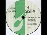 The System - You're In My System (Kerri Chandler Remix)