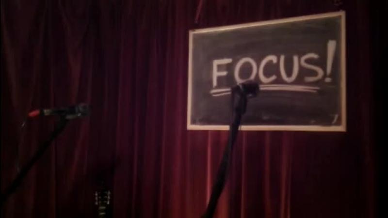 Focus Yer Hocus Pocus Live Music Talk Story Inspire Philosophy Psychology Humor Motivation