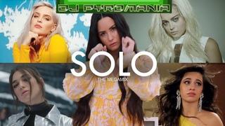 SOLO (The Megamix) | Clean Bandit, Sia, Camila C, Ariana G, & MORE! (Dj Pyromania & DylanGLC)