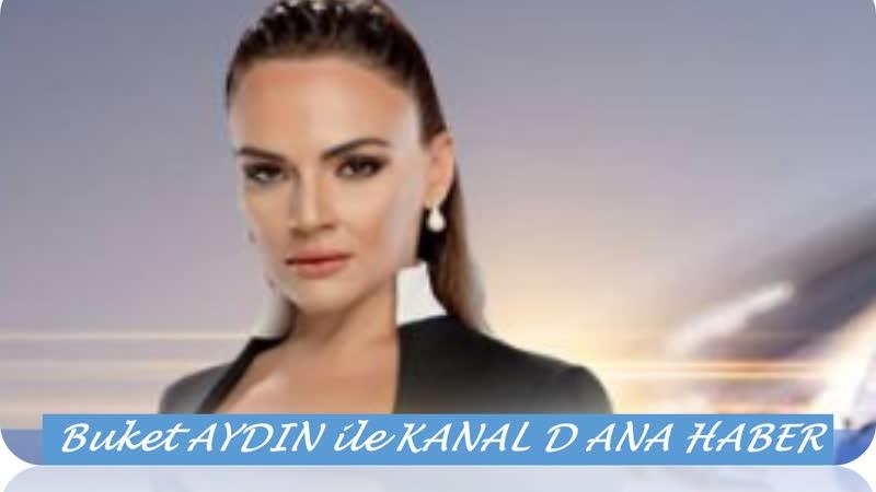 Buket Aydınla Kanal D Haber - 03. 05. 2019 -03