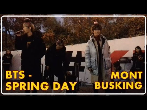 181109 MONT BUSKING BTS SPRING DAY cover