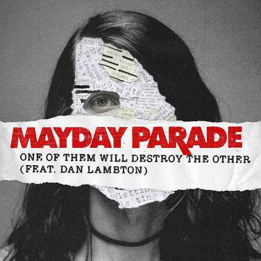 Mayday Parade альбом One of Them Will Destroy the Other