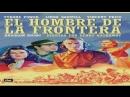 Western.- El hombre de la frontera.-(1941).Español