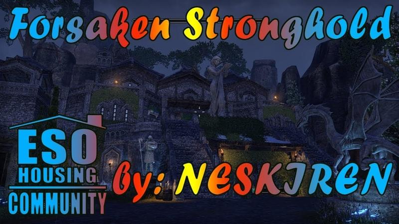 ESO Forsaken Stronghold by Neskiren