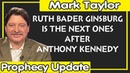 Mark Taylor Update (12/03/2018) — RUTH BADER GINSBURG IS THE NEXT ONES AFTER ANTHONY KENNEDY