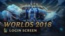 World Championship 2018 Login Screen League of Legends