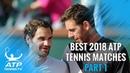Best ATP Tennis Matches in 2018 Part 1