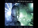 09. MIRACULIX - They_have_arrived