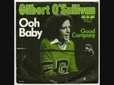 GILBERT O`SULLIVAN - OOH BABY - Original 1973 Version