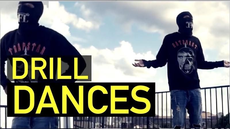 UK DRILL DANCES 2018