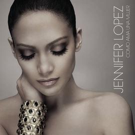 Jennifer Lopez альбом Como Ama Una Mujer