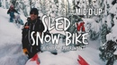 Sled vs Snow Bike Experiment Mic'd Up Ride
