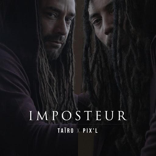 Taïro альбом Imposteur (feat. Pix'L)