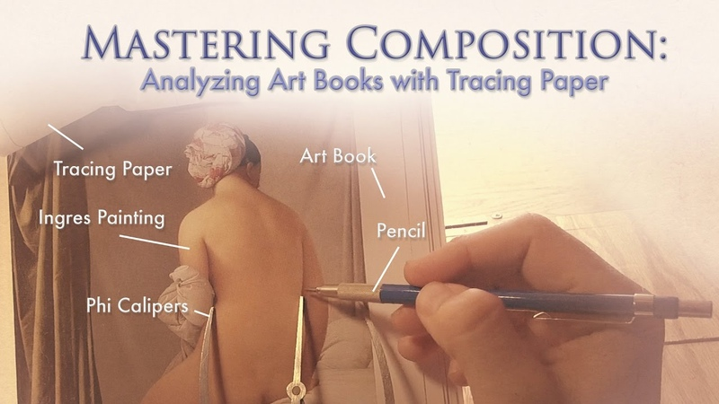 Mastering Composition - Analyzing Art Books with Tracing Paper [Techniques] (2016)