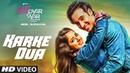 Karke Dua Video Song Luv Shv Pyar Vyar GAK and Dolly Chawla T Series