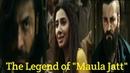 The Legend of Maula Jatt (2019) First Look Official Trailer || Watch Maula Jatt in Hollywood Style