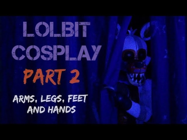 Making My Lolbit Cosplay Part 2