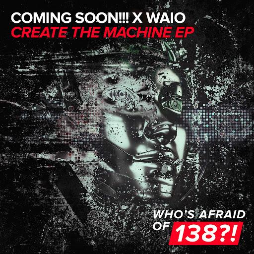 Coming Soon альбом Create The Machine EP