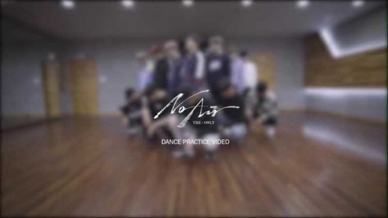 THE BOYZ 더보이즈 'No Air' DANCE PRACTICE VIDEO