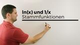 Ln(x) und 1x und ihre Stammfunktionen, Logarithmusfunktion Mathe by Daniel Jung
