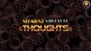 Sergiusz SHKLYBEL — THOUGHTS (EDM Hardcore Techno music 2018 D.T.P.G.S)