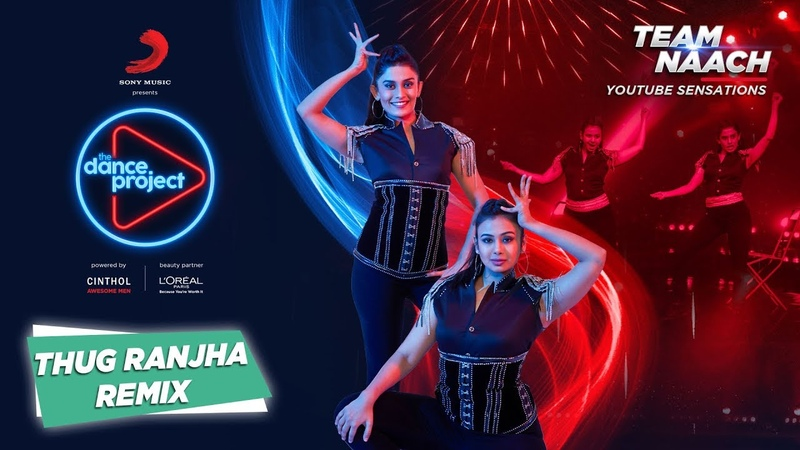 Thug Ranjha Trap Mix Team Naach Akasa The Dance Project