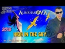 ALIMKHANOV A. SYSTEMS IN BLUE - 2018 - HIGH IN THE SKY / 80'S EXTENDED COVER