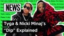 Nicki Minaj's Cardi B Diss On Tyga's Dip Explained Song Stories