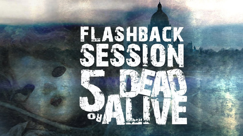 Flashback Session 5 .:Dead Or Alive:. [Atmospheric_Live_OverDub/Reshape_Mix]