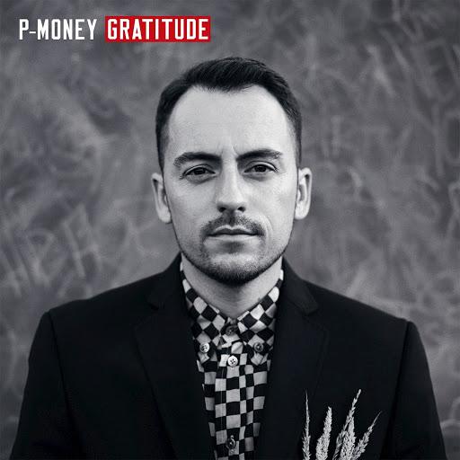 P Money альбом Gratitude