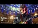 Firth of Fifth - Steve Hackett Genesis Revisited Live At Royal Albert Hall HD 1080p