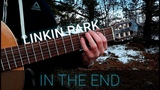 Linkin Park - In The End Acoustic Cover Fingerstyle guitar
