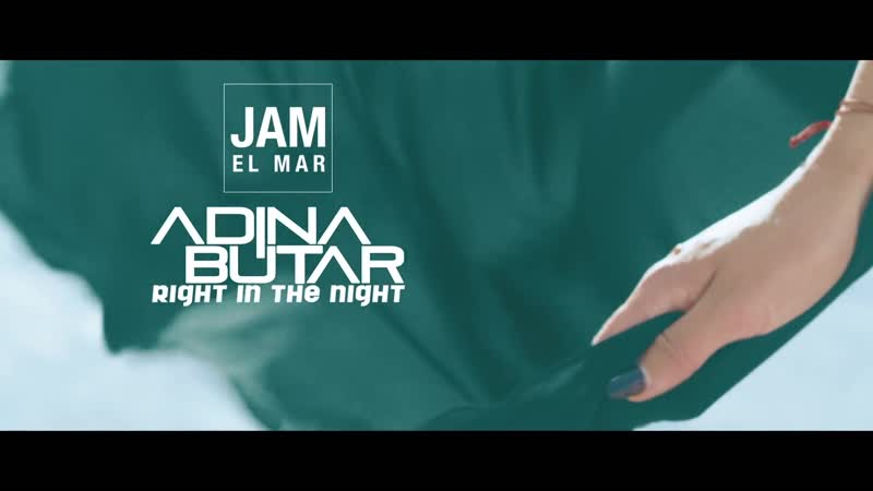 Jam El Mar feat Adina Butar Right In The Night Official Music Video 2018