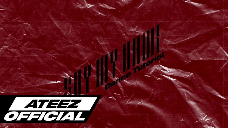ATEEZ(에이티즈) - Say My Name Dance Tutorial
