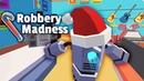 Robbery Madness ОГРАБЛЕНИЕ ТОРГОВОГО ЦЕНТРА в КУБИЧЕСКОМ МИРЕ Мультяшная игра про ВОРИШКУ