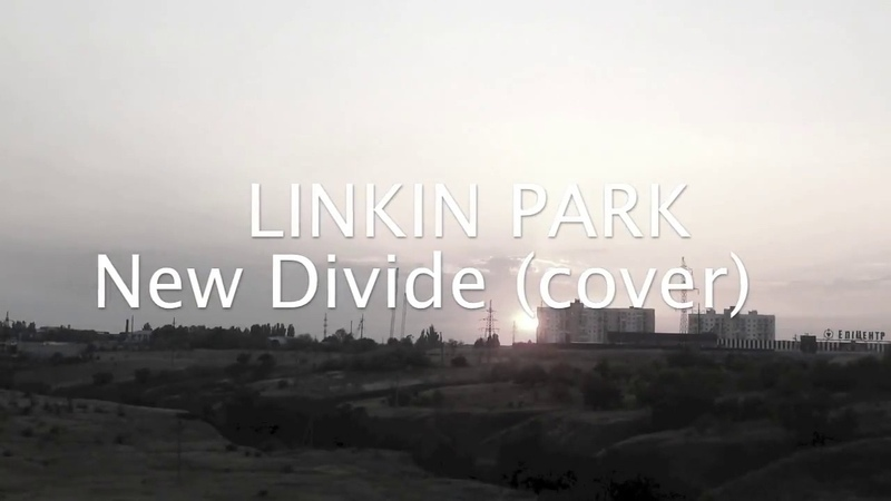 Aleksey KSENON Smirnov New Divide LINKIN PARK cover