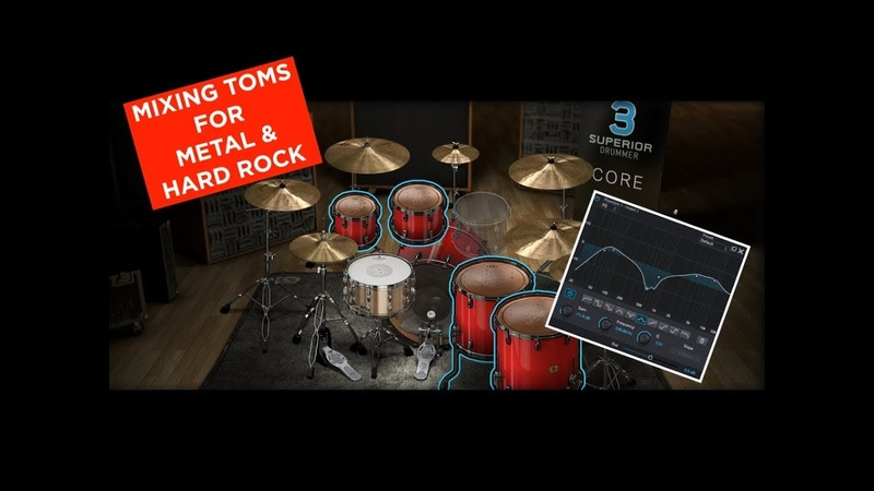 Mixing Toms for Metal Hard Rock (My approach using Superior Drummer 3)