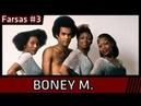 Boney M: Bobby Farrell ou Frank Farian? - Farsas 3