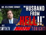 NRN Tonight - #WednesdayWisdom Mr Kellyanne Conway Husband From Hell