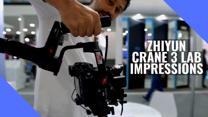 The Future of gimbals Zhiyun Weebill and Zhiyun Crane 3 LAB Impressions from GITEX 2018