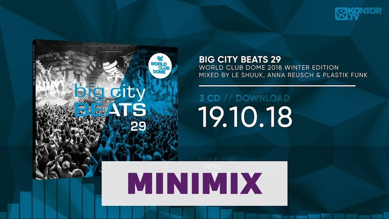 Big City Beats 29 - World Club Dome 2018 Winter Edition (Official Minimix HD)