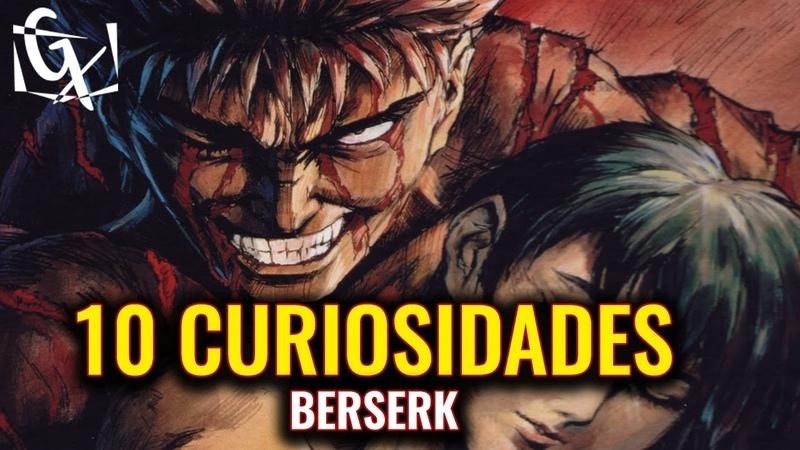 POR QUE CASCA SOBREVIVEU (A VERDADE)!   10 CURIOSIDADES DE BERSERK!