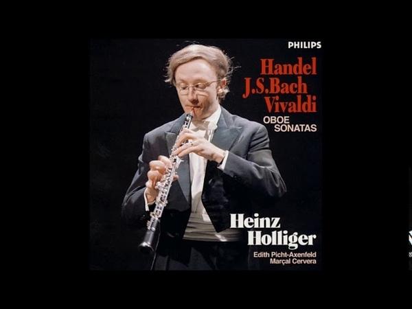 Handel, Bach, Vivaldi Oboe Sonatas, Heinz Holliger